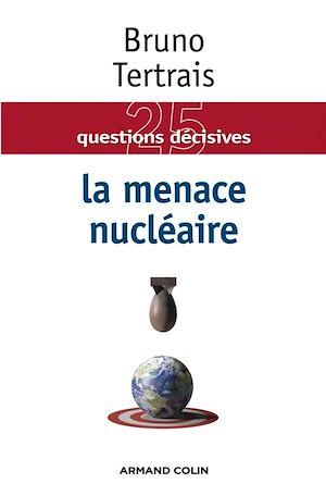 Téléchargez le livre :  La menace nucléaire