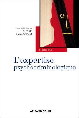 Téléchargez le livre :  L'expertise psychocriminologique