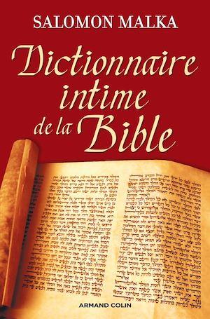Téléchargez le livre :  Dictionnaire intime de la Bible