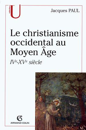 Téléchargez le livre :  Le christianisme occidental au Moyen Âge