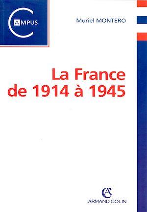 Téléchargez le livre :  La France de 1914 à 1945