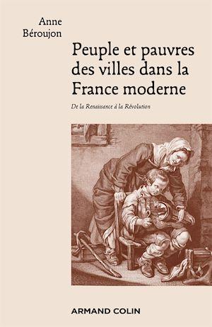 Téléchargez le livre :  Peuple et pauvres des villes dans la France moderne
