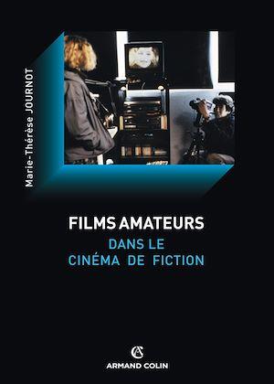 Téléchargez le livre :  Le film amateur dans le cinéma de fiction