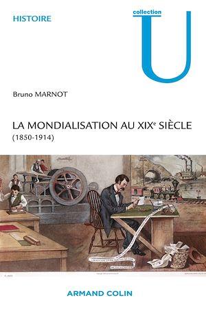 Téléchargez le livre :  La mondialisation au XIXe siècle