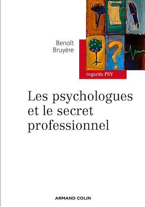 Téléchargez le livre :  Les psychologues et le secret professionnel