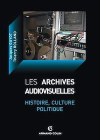 Télécharger le livre : Les archives audiovisuelles