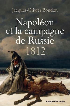 Téléchargez le livre :  Napoléon et la campagne de Russie