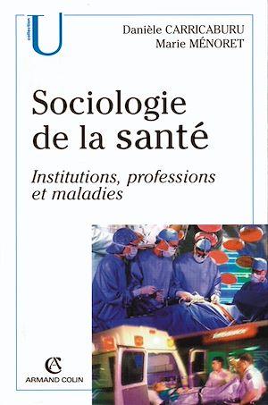Téléchargez le livre :  Sociologie de la santé