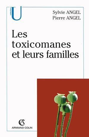 Téléchargez le livre :  Les toxicomanes et leurs familles