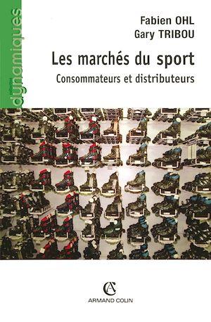 Téléchargez le livre :  Les marchés du sport
