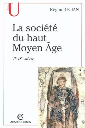 Téléchargez le livre :  La société du haut Moyen Âge