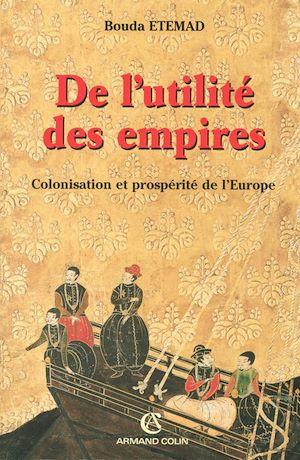 Téléchargez le livre :  De l'utilité des empires