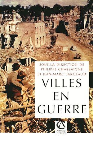 Téléchargez le livre :  Les villes en guerre