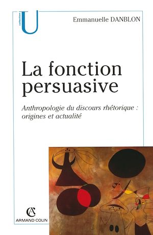 Téléchargez le livre :  La fonction persuasive