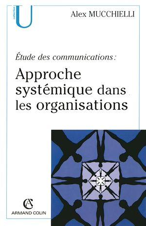 Téléchargez le livre :  Étude des communications : approche systémique dans les organisations