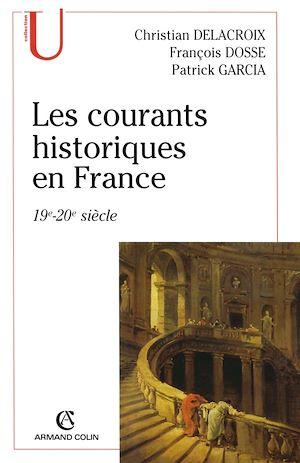 Téléchargez le livre :  Les courants historiques en France