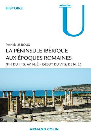 Téléchargez le livre :  La péninsule ibérique aux époques romaines