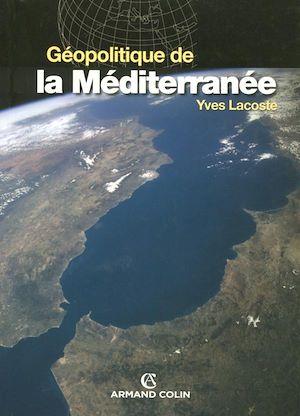 Téléchargez le livre :  Géopolitique de la Méditerranée