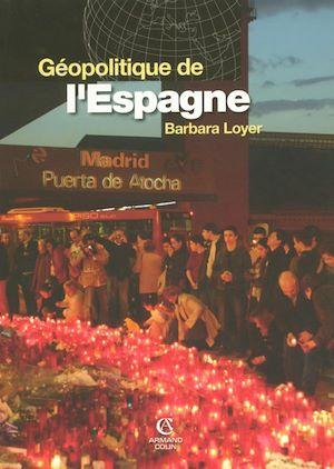 Téléchargez le livre :  Géopolitique de l'Espagne