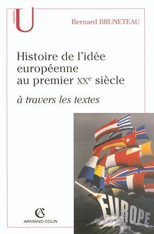 Téléchargez le livre :  Histoire de l'idée européenne au premier XXe siècle à travers les textes