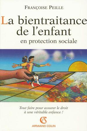 Téléchargez le livre :  La bientraitance de l'enfant en protection sociale