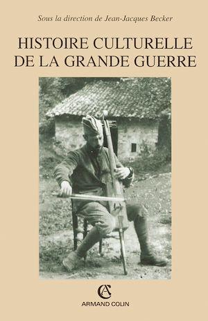 Téléchargez le livre :  Histoire culturelle de la grande guerre
