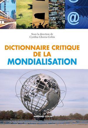 Téléchargez le livre :  Dictionnaire critique de la mondialisation