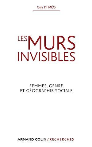 Téléchargez le livre :  Les murs invisibles