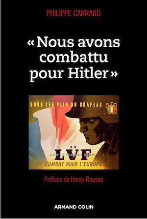 Téléchargez le livre :  « Nous avons combattu pour Hitler »