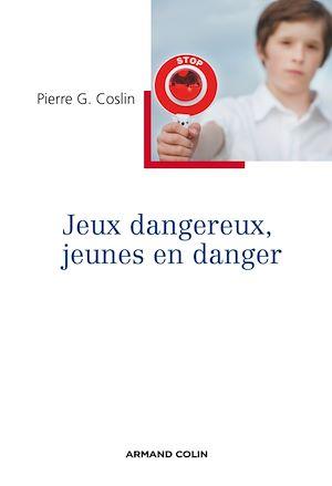 Téléchargez le livre :  Jeux dangereux, jeunes en danger