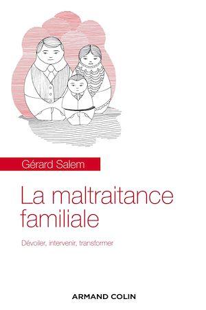 Téléchargez le livre :  La maltraitance familiale