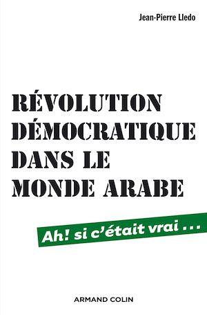 Téléchargez le livre :  Révolution démocratique dans le monde arabe
