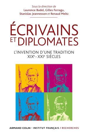 Téléchargez le livre :  Ecrivains et diplomates