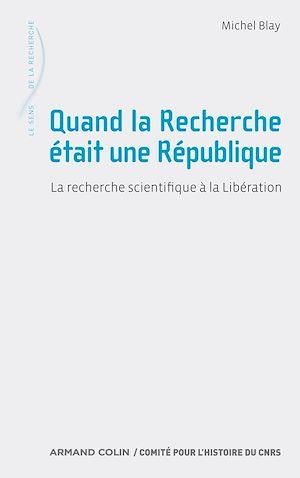 Téléchargez le livre :  Quand la Recherche était une République