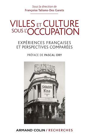 Téléchargez le livre :  Villes et culture sous l'Occupation