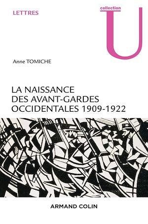 Téléchargez le livre :  La naissance des avant-gardes occidentales