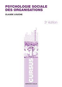 Psychologie sociale des organisations - 3e éd.