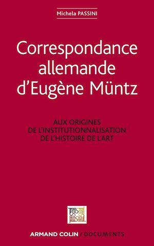 Téléchargez le livre :  Correspondance allemande d'Eugène Müntz