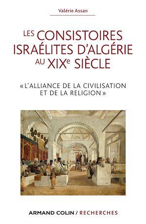 Téléchargez le livre :  Les consistoires israélites d'Algérie au XIXe siècle