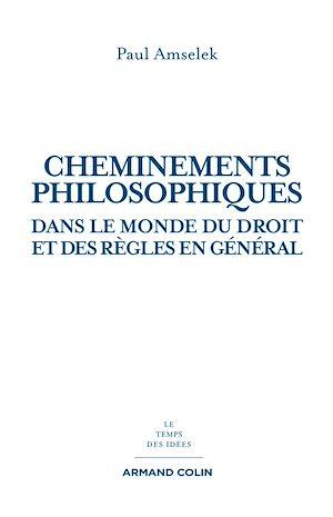 Téléchargez le livre :  Cheminements philosophiques dans le monde du droit