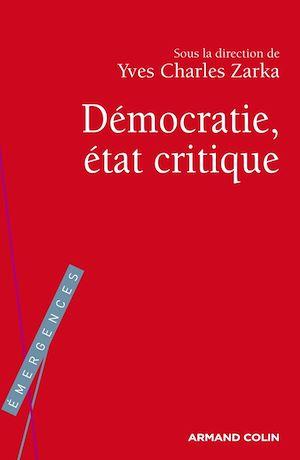 Téléchargez le livre :  La Démocratie, état critique