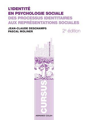 Téléchargez le livre :  L'identité en psychologie sociale