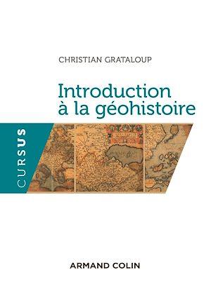 Téléchargez le livre :  Introduction à la géohistoire