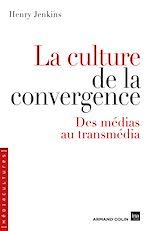 Télécharger le livre :  La culture de la convergence
