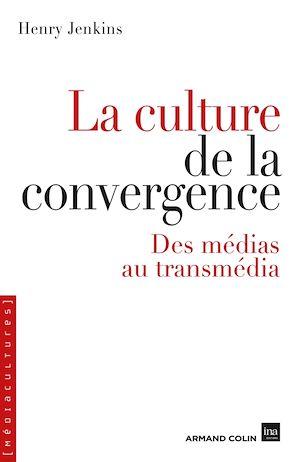 Téléchargez le livre :  La culture de la convergence