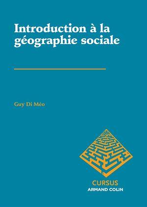 Téléchargez le livre :  Introduction à la géographie sociale