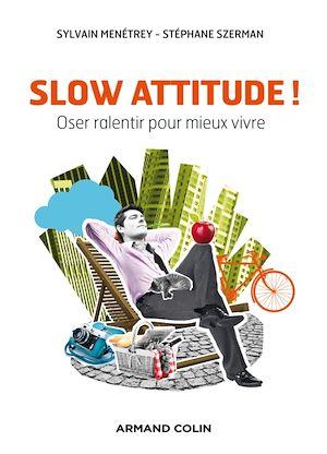 Téléchargez le livre :  Slow attitude !