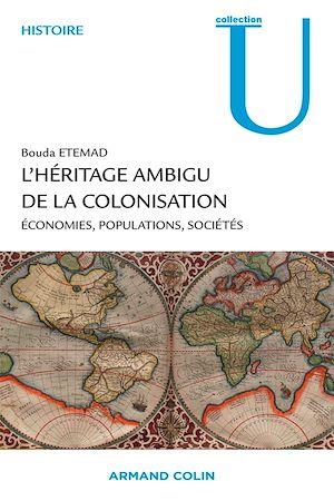 Téléchargez le livre :  L'héritage ambigu de la colonisation