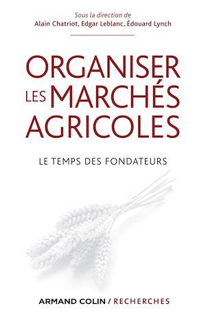 Téléchargez le livre :  Organiser les marchés agricoles
