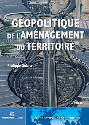 Téléchargez le livre :  Géopolitique de l'aménagement du territoire